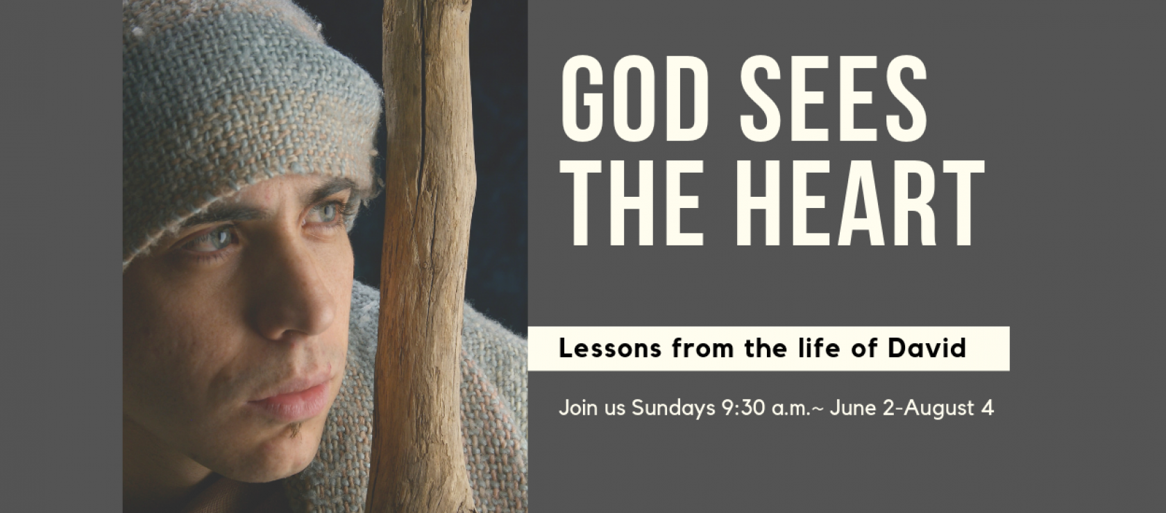 God Sees the Heart Sermon Series